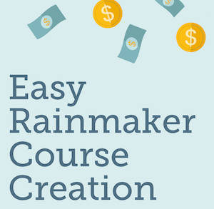 Rainmaker Course 300px